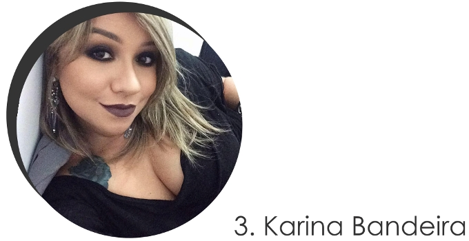 Karina Bandeira Maquiadora do STYLING TIP