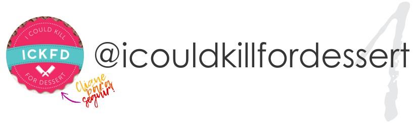I COULD KILL FOR DESSERT INDICAÇÃO NO STYLING TIP