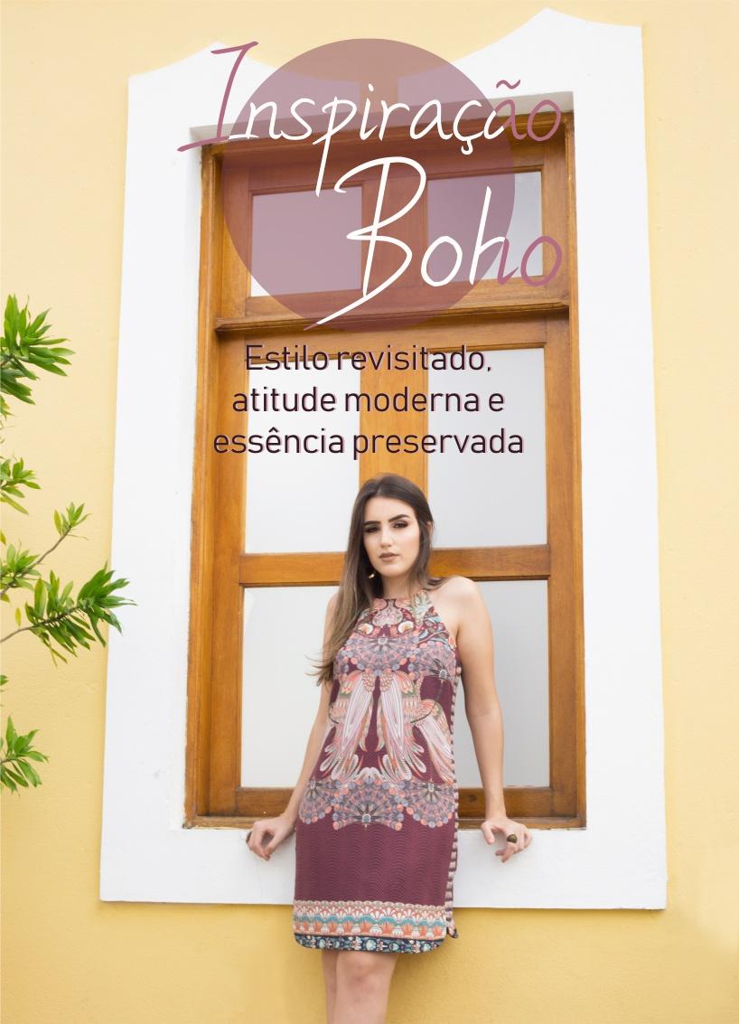 Inspiração Boho: estilo revisitado, atitude moderna e essência preservada.