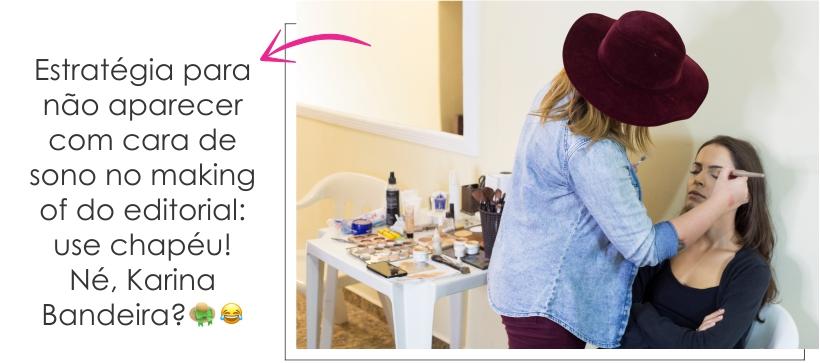 Estratégia para não aparecer com cara de sono no making of do editorial: use chapéu! Né, Karina Bandeira?